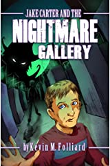 Jake Carter & the Nightmare Gallery Kindle Edition