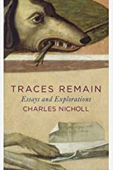 Traces Remain: Essays and Explorations Kindle Edition