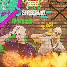 Streetball [Explicit]