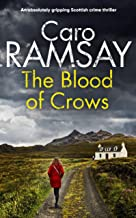 THE BLOOD OF CROWS an absolutely gripping Scottish crime thriller (Detectives Anderson and Costello Mystery Book 4) (Engli...