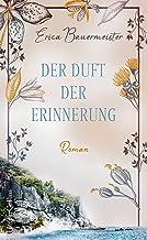 Der Duft der Erinnerung (German Edition)