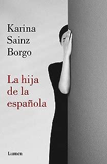 La hija de la española (Spanish Edition)