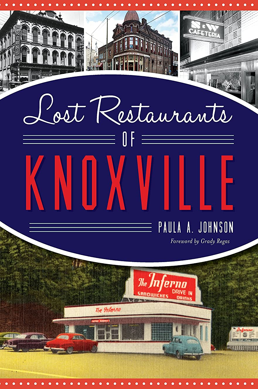 衣類排除する親密なLost Restaurants of Knoxville (American Palate) (English Edition)