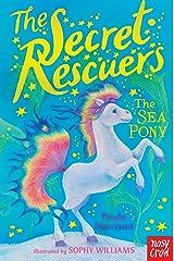 The Secret Rescuers: Sea Pony Kindle Edition