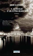 Il diavolo e la città bianca (Italian Edition)
