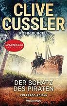 Der Schatz des Piraten: Ein Fargo-Roman (Die Fargo-Abenteuer 8) (German Edition)