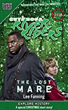 Cuyahoga River Riders: The Lost Mare (Super Science Showcase) (Super Science Showcase Christmas Book 1)