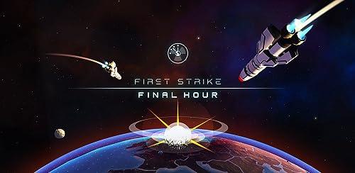 『First Strike: Final Hour』の5枚目の画像