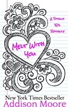 Melt With You (A Totally '80s Romance Book 1) (English Edition)