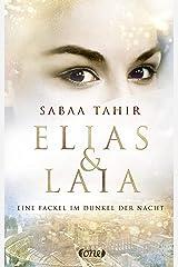 Elias & Laia - Eine Fackel im Dunkel der Nacht: Band 2 (German Edition) Kindle Edition