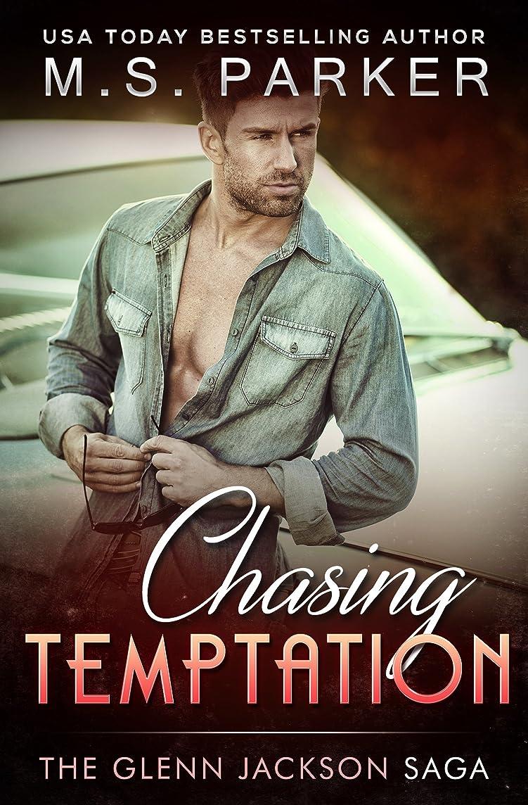 持ってるバンカー男らしいChasing Temptation (The Glenn Jackson Saga Book 2) (English Edition)