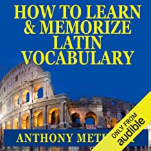 How to Learn and Memorize Latin Vocabulary: Using a Memory Palace Specifically Designed for Classical Latin (Magnetic Memo...