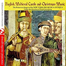 English Medieval Carols And Christmas Music (Digitally Remastered)