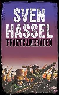 Frontkameraden: Erstmals auf Deutsch! (Sven Hassel - Serie Zweiter Weltkrieg) (German Edition)
