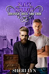 Black Hollow: Through Thick and Thin Kindle Edition