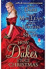 How the Dukes Stole Christmas: A Christmas Romance Anthology Kindle Edition