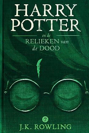 Harry Potter en de Relieken van de Dood (De Harry Potter-serie Book 7)