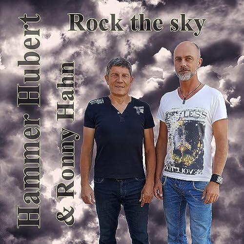 Rock The Sky by Hammer Hubert feat  Ronny Hahn on Amazon