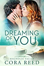 Dreaming of You (Magnolia Valley Book 1)