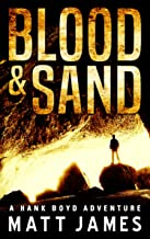 Blood and Sand (The Hank Boyd Adventures Book 1)