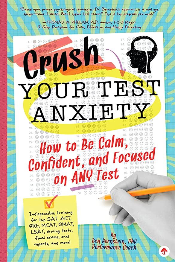退却肉のクリープCrush Your Test Anxiety: How to Be Calm, Confident, and Focused on Any Test