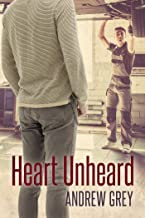 Heart Unheard (Hearts Entwined Book 2)