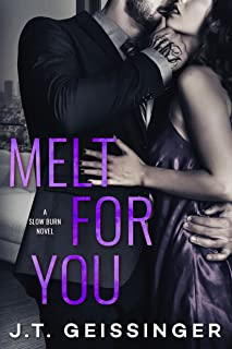 Melt for You (Slow Burn Book 2)