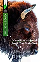 Aaniiih/Gros Ventre Stories (First Nations Language Readers) (North American Indian Languages Edition)