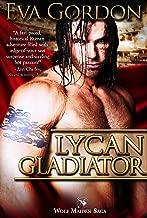 Lycan Gladiator (Wolf Maiden Saga Book 2)