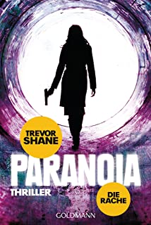 Die Rache: Paranoia 2 - Thriller (German Edition)