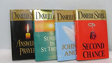 Author Danielle Steel Four Book Bundle Collection, Includes: Second Chance - Johnny Angel - Sunset In St. Tropez - Answered Prayers