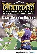 G. F. Unger Sonder-Edition 131 - Western: Last Chance Saloon (German Edition)