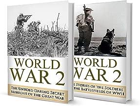 World War 2 BOX SET #3: World War 2 Untold Daring Secret Missions & Raids + Soldier Stories in WWII