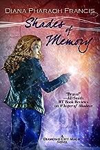 Shades of Memory (The Diamond City Magic Novels Book 4)