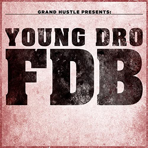 young dro fdb mp3 free download