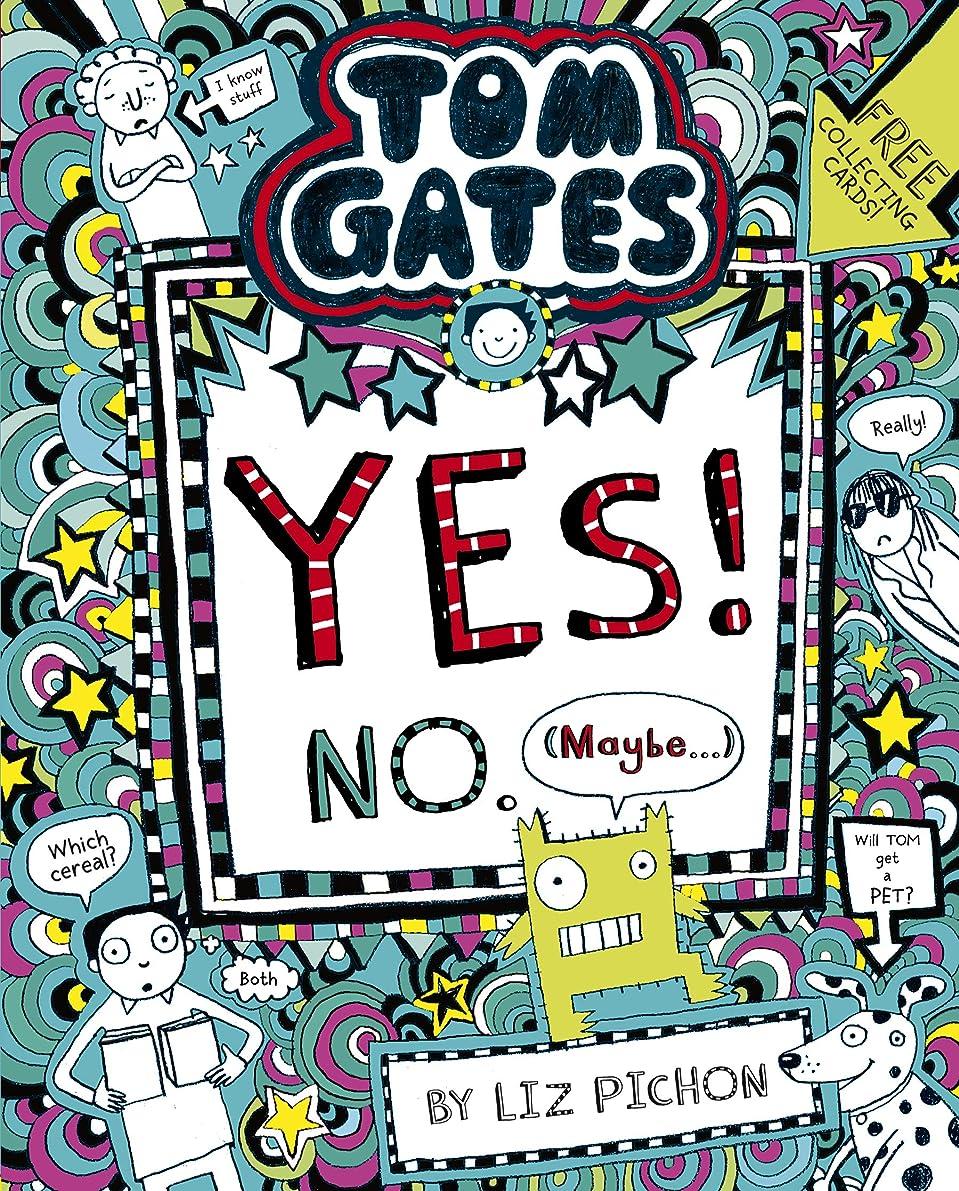 自明同志仮定Tom Gates 8: Yes! No (Maybe...) (Tom Gates series) (English Edition)