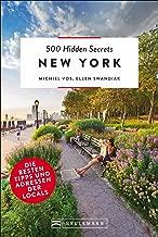 500 Hidden Secrets New York: Die besten Tipps und Adressen der Locals