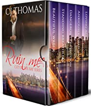 Ruin Me: The Complete Series (City by the Bay Series Book 1)
