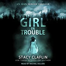 Girl in Trouble: Alex Mercer Thrillers, Book 1