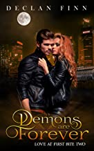 Demons Are Forever: A Catholic Action Horror Novel (Love at First Bite Book 2)