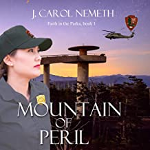 Mountain of Peril: Christian Romantic Suspense: Faith in the Parks, Book 1