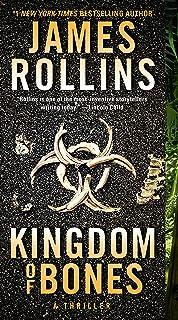 Kingdom of Bones: A Thriller (Sigma Force Novels, 22)