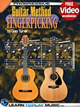 Fingerstyle Guitar Lessons for Beginners: Teach Yourself How to Play Guitar (Free Video Available) (Progressive Guitar Method)
