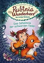 Rubinia Wunderherz, die mutige Waldelfe (Band 2) - Das Geheimnis der schwarzen Feder: Kinderbuch zum Vorlesen und ersten S...