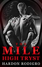 The Mile High Tryst (Mile High Club Series)
