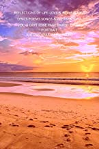 REFLECTIONS OF LIFE LOVE & INSPIRATIONS VOL-3: LYRICS POEMS SONGS AFFIRMATIONS