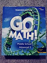 Go Math! Middle School Advanced 2 Teacher Edition