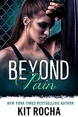 Beyond Pain (Beyond, Book 3) Kindle Edition