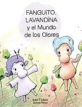 Fanguito, Lavandina y el Mundo de los Olores | Un cuento infantil para niños de 4 a 8 años: ¡Diviértete con Fanguito, Lava...