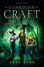 Guardian Craft: Primeval: Book One
